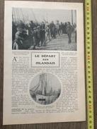 ANCIEN DOCUMENT 1908 LE DEPART DES ISLANDAIS AUX QUAIS DE DUNKERQUE LES GOELETTES D ISLANDE - Vieux Papiers