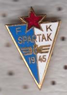 PIN   SFRJ    FC--SPARTAK - Soccer