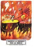 Fondue Vaudoise,carte Double,illustrateur Faites La Fondue Pas La Moue, Diable, Chaudron Avec Humains Nus - Recipes (cooking)