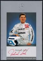 C1673 - Orig. Roland Asch Autogramm Autogrammkarte -Tourenwagen Meisterschaften Mercedes - Autogramme & Autographen