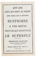 Tickets De Rationnement - 1939 1945 - Supprimez à Vos Repas Tout Ce Qui Constitue Le Superflu - Pain - 1939-45