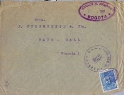 1907 , COLOMBIA , SOBRE CIRCULADO ENTRE BOGOTÁ Y SAINT GALL EN FRANCIA , LLEGADA DE ST. GALLEN EN SUIZA AL DORSO - Colombia