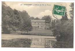 LIANCOURT - L'Ecole De L'Ile De France - Liancourt