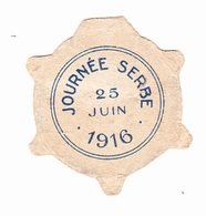 Insigne Journée Serbe - 25 Juin 1916 - Etat - France