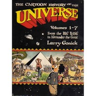 The CARTOON HISTORY Of The UNIVERSE: Volumes 1-7, From The BIG BANG To ALEXANDER The GREAT, By Larry GONICK - Livres, BD, Revues