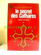 LE SECRET DES CATHARES - Esotérisme