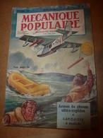 1951 MÉCANIQUE POPULAIRE:La Maison En Mélasse;Contre L'humidité ; Nouvelles Espèces D'arbres ; Automobile De Demain;etc - Wissenschaft & Technik