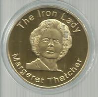 GRAIT BRITAIN THE IRON LADY MARGARET THATCHER PRIME MINISTER UNITED KINGDOM 1979 1990 GOLD COIN - Altri