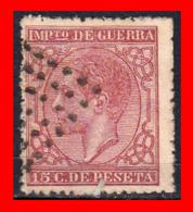 SELLO AÑO 1877 ALFONSO XII IMPUESTO DE GUERRA DE 15 CÉNTIMOS. - 1875-1882 Reino: Alfonso XII