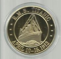 TITANIC COIN GOLD 1912 Commemoration Medal Worlds Famous Ship White Star Line Flag UK - Professionali / Di Società
