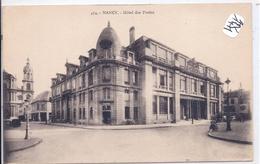 NANCY- HOTEL DES POSTES - Nancy