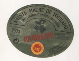 FROMAGE ETIQUETTE SAINTE MAURE DE TOURAINE - VERNEUIL - LAITERIE DE VERNEUIL SUR INDRE, VOIR LE SCANNER - Cheese