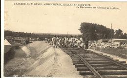 ARMENTIERES - Travaux Du 5e Génie, Juillet Et Août 1912 - La Voie Arrivant Sur L'Estacade Sur La Marne  40 - Francia