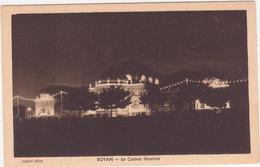 CPA - ROYAN Le Casino Illuminé - Royan