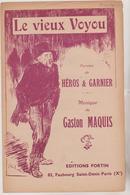 (GEO1) LE VIEUX VOYOU  , Paroles HEROS & GARNIER Musique GASTON MAQUIS , Illustration STEINLEN - Partitions Musicales Anciennes