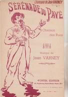 (GEO1)SERENADE DU PAVE  ,chanson Des Rues , Musique JEAN VARNEY , Illustration STEINLEN - Partitions Musicales Anciennes