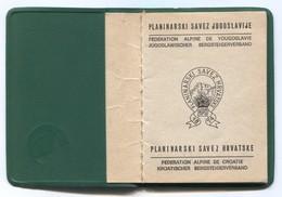 Alpinism Mountaineering Climbing Montanismo, Croatia Federation, Legitimacy Booklet - Historical Documents