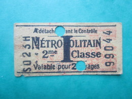 """ANCIEN TICKET - Métropolitain - PARIS """" I """" (valable Pour 2 Voyages) 2° Classe - BE - Europe"""
