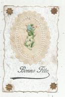 Cp , Tissus, Dentelle ,  Dentelée, BONNE FÊTE , Voyagée - Postcards