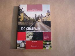 100 CHATEAUX DE BELGIQUE CONNUS ET MECONNUS  1 Farcy Régionalisme Acoz Conjoux Fernelmont Ciergnon Scy Leignon Soy Andoy - Cultuur