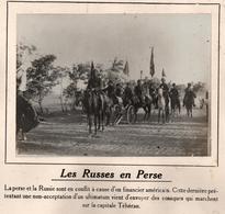 LES RUSSES EN PERSE GUERRE COSAQUES TEHERAN  PHOTO PRESSE FICHE ???? VERS 1910 ?? - War, Military