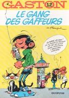 GASTON - 12 - Le Gang Des Gaffeurs - DUPUIS - Gaston