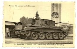 ANVERS  En Souvenir De La Libération - 14. ANTWERPEN  Cromwel Tank - Herinnerings Monument Der Bevrijding - Antwerpen