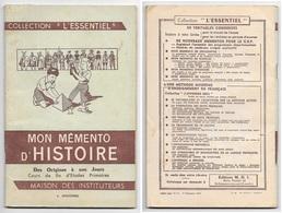""""""" Mon Memento D' Histoire """" Cours De Fin D' études Primaires, Année 1964 - Livres, BD, Revues"""