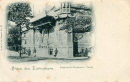 DENMARK - Hilsen Fra Kjobenhavn - Partomine-Theateret I Tivoli - Danimarca