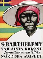 @@@ MAGNET - Nordiska Museet S. Barthélemy Var Sista Koloni - Publicitaires