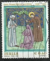 ITALIA REPUBBLICA ITALY REPUBLIC 2006 ANNIVERSARIO NASCITA SAN FRANCESCO SAVERIO USATO USED OBLITERE' - 6. 1946-.. Republic