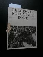 Belgische Koloniale Bond 10 (december 1939) : Congo, INEAC, Claessens, Geomines - Revues & Journaux