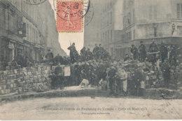 75 // PARIS    Barricade De L'entrée Du Faubourg Du Temple, 18 Mars 1871 - Francia