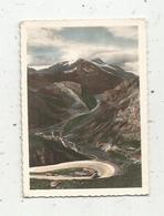 Photographie , 9 X 6.5 , Col De L'Iseran ,descente Sur Val D'Isére ,le Mont Pourri, Ed. Yvon - Lieux