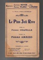 Partition Le Plus Joli Rêve Poème De Pierre Chapelle - Les Mélodies De Pierre Chapelle De 1911 - Chant Soliste