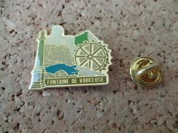 PIN'S   FONTAINE DE VAUCLUSE - Cities