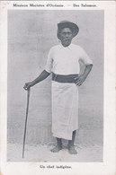 Archipel Des Salomon Iles Salomon Missions Des Pères Maristes En Océanie Un Chef Indigène - Solomon Islands
