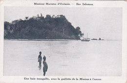 Archipel Des Salomon Iles Salomon Missions Des Pères Maristes En Océanie Une Baie Tranquille Avec La Goelette - Solomon Islands
