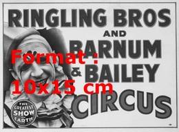Reproduction D'une Photographie Ancienne D'une Affiche Ringling Bros And Barnum & Bailey Circus De 1935 - Reproductions
