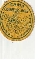 """Camp Coureur De Bois 3.8"""" X 4""""  9.5 Cm X 10 Cm - Badges"""