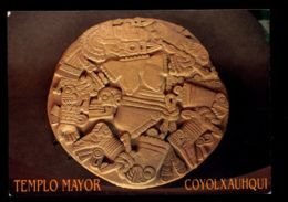 C349 MEXICO - TEMPLO MAYOR - COYOLXAHQUI AZTEC ART AZTECOS ARTE AZTECA - Messico