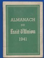 Almanach Du Trait D'Union  1941 Pour Les Prisonniers De Guerre  Ayant Appartenu à Un Prisonnier N°38092 - Français