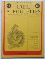 No PAYPAL !! : Revue Magazine Info L'Oeil A Roulettes 1 Tardi (interview Et Planches BD) Jean Ray Harry Dickson ,Éo 1976 - Magazines Et Périodiques