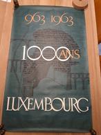 OUDE AFFICHE 1950-1965, GRAND DUCHE DU LUXEMBOURG 1000 ANS 963-1963,  (+/- 99x60cm), ILLUSTRATEUR ? - Affiches