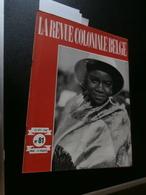 La Revue Coloniale Belge 81 (15/02/1949) : Congo, FBI, Art Conglais, Kangu, - Boeken, Tijdschriften, Stripverhalen