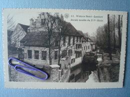 WOLUWE SAINT LAMBERT : Ancien Moulin Du XV Siècle - Woluwe-St-Lambert - St-Lambrechts-Woluwe