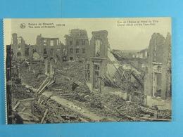 Ruines De Nieuport 1914-18 Rue De L'Eglise Et Hôtel De Ville - Nieuwpoort