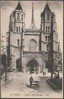 L'Église Sainte-Benigne, Dijon, C.1905-10 - Lévy CPA LL15 - Dijon
