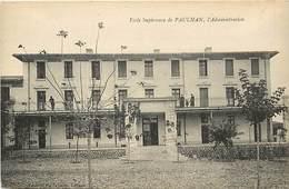 -dpts Div. -ref AF35- Herault - Paulhan - Ecole Superieure - L Administration - Ecoles - Carte Bon Etat - - Paulhan