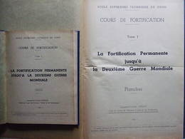 FORTIFICATION PERMANENTE JUSQU A DEUXIEME GUERRE MONDIALE TEXTE + PLANCHES  1949 PAR Lt-Col. GUILLOT - Livres